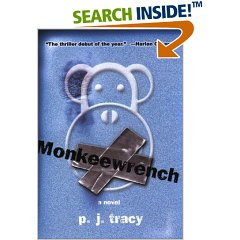 Monkeywrench by P.J Tracy